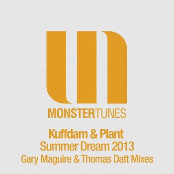 Kuffdam & Plant - Summer Dream 2013