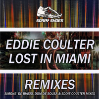 Eddie Coulter - Lost In Miami Remixes