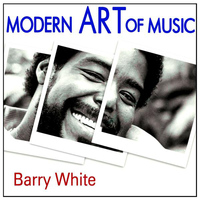 Barry White - Modern Art of Music: Barry White