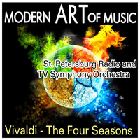 St. Petersburg Radio and TV Symphony Orchestra - Modern Art of Music: Vivaldi - The Four Seasons