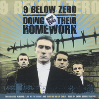 Nine Below Zero - Doing Their Homework