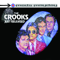 The Crooks - Just Released - The Anthology (Live)