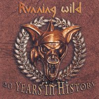 Running Wild - Running Wild - 20 Years In History