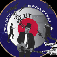 Cut - The Battle of Britain: Live In the UK
