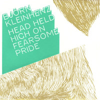 Björn Kleinhenz - Head Held High on Fearsome Pride