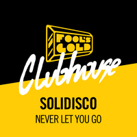 Solidisco - Never Let You Go