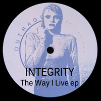 Integrity - The Way I Live