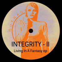 Integrity - Living In a Fantasy