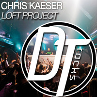 Chris Kaeser - Loft Project