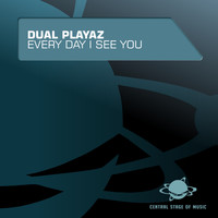 Dual Playaz - Every Day I See You