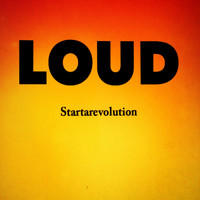 Loud - Startarevolution