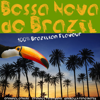 Various Artists - Bossa Nova do Brazil: 100% Brazilian Flavour