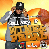 Galaxy P - Wine and Pedal - Single