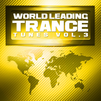 Various Artists - World Leading Trance Tunes, Vol. 3 (Explicit)