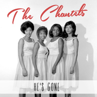 The Chantels - He's Gone