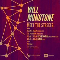 Will Monotone - Meet the Streets