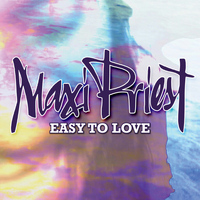 Maxi Priest - Easy to Love - Single