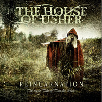 The House Of Usher - Reincarnation