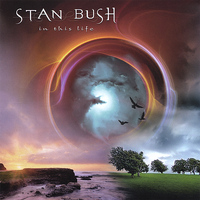 Stan Bush - In This Life