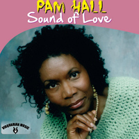 Pam Hall - Sound of Love