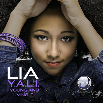 Lia - Y.A.L.I (Young and Livin It)