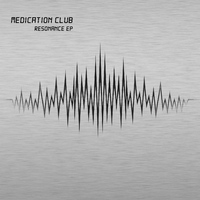 Medication Club - Resonance EP