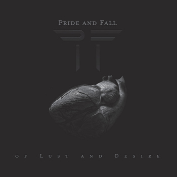 Pride And Fall - Of Lust and Desire