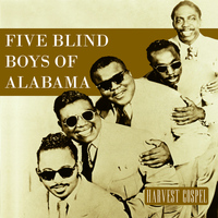 The Five Blind Boys Of Alabama - Harvest Collection: Five Blind Boys of Alabama