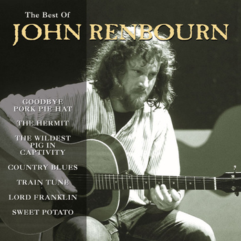 John Renbourn - The Best of John Renbourn