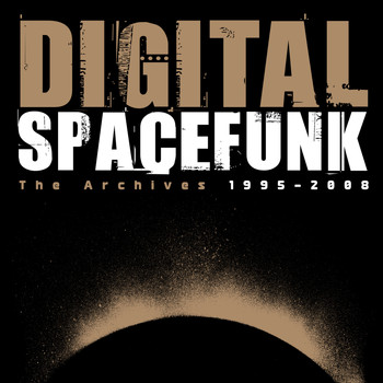 Digital - Spacefunk - The Archieves 1995-2008