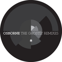 Osborne - The Ghostly Remixes