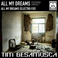 Tim Besamusca feat. Chrysa T - All My Dreams
