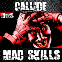Callide - Mad Skills / Couldn't Get Enough