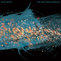 Bloc Party - The Nextwave Sessions (Explicit)
