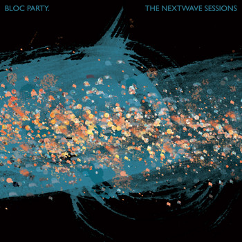 Bloc Party - The Nextwave Sessions