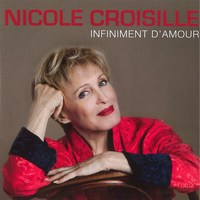 Nicole Croisille - Infiniment d'amour - Single