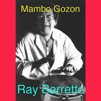 Ray Barretto - Mambo Gozon