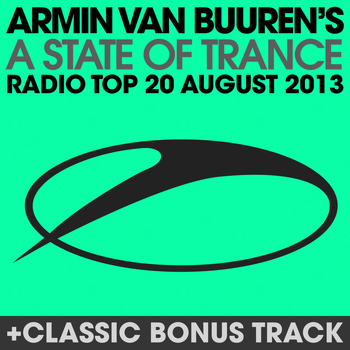 Armin van Buuren - A State Of Trance Radio Top 20 - August 2013