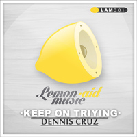 Dennis Cruz - Keep On Triying