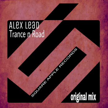 Alex Lead - Trance N Road