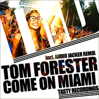 Tom Forester - Come On Miami