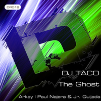 Dj Taco - The Ghost