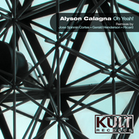 "Alyson Calagna - Kult Records Presents ""Oh Yeah!"""