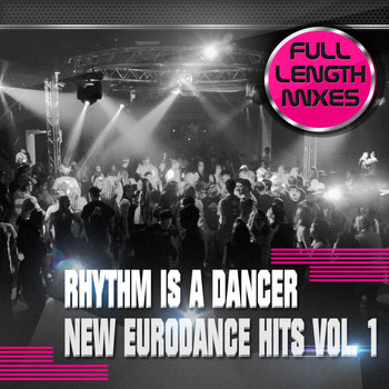 Various Artists - Rhythm Is a Dancer - New Eurodance Hits, Vol. 1