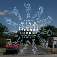 Manuel Mind & Valentino Tomasi - Strange Sounds (Explicit)