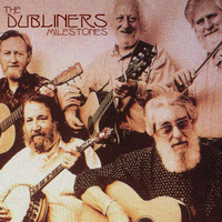 The Dubliners - Milestones (Explicit)