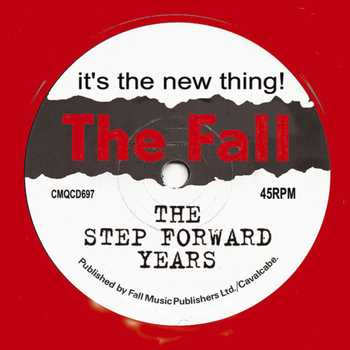 The Fall - It's the New Thing! (The Step Forward Years)