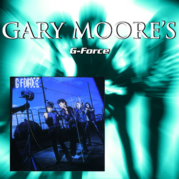 Gary Moore - G-Force