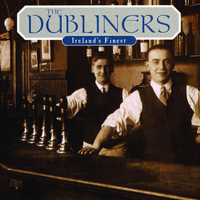 The Dubliners - Ireland's Finest