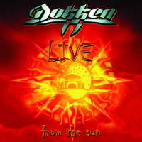 Dokken - Dokken - Live from the Sun